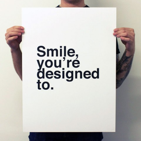 Smile - you are designed to poster