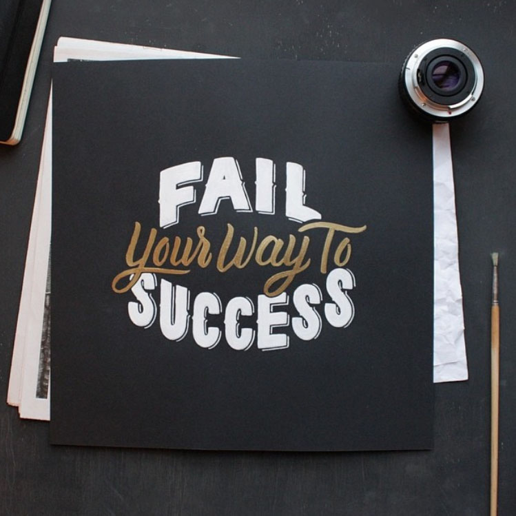 Fail your way into success